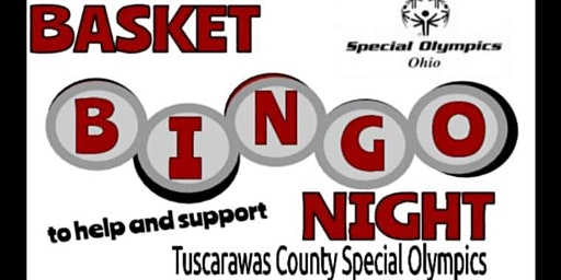 3rd Annual Basket BINGO Night for Tuscarawas County Special Olympics