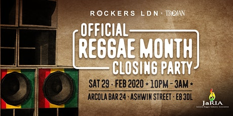 Rockers LDN x Trojan Records: Official Reggae Month Closing Party tickets