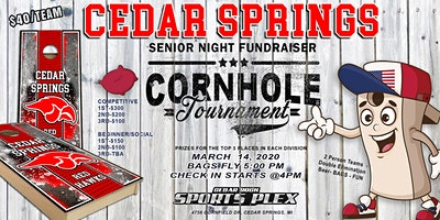 Cedar Springs Senior Night 3rd Annual  Cornhole Tournament fundraiser