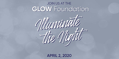 GLOW Foundation - Illuminate the Night tickets
