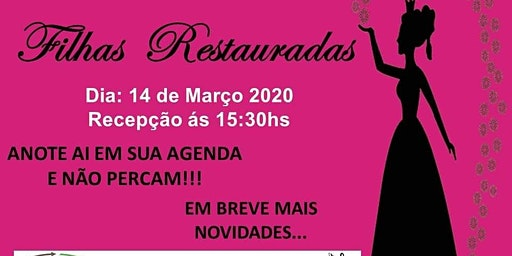 """2° Congresso Mulheres  """"FILHAS RESTAURADAS"""""""