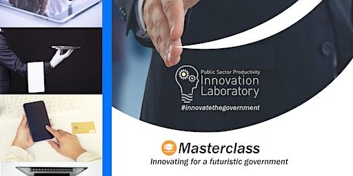 Masterclass on Public Sector Productivity  Innovation Laboratory