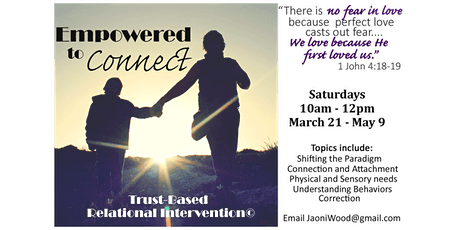 Empowered to Connect: TBRI for Parents and Caregivers tickets