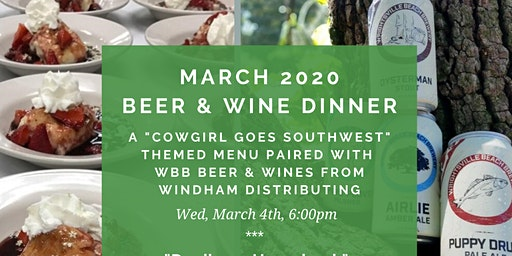 March 2020 Beer & Wine Pairing Dinner ~ Cowgirl goes Southwest!