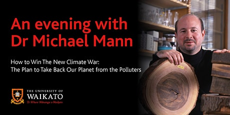 Dr Michael Mann - How to Win The New Climate War tickets
