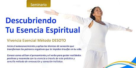 Seminario: Descubriendo Tu Esencial Espiritual tickets