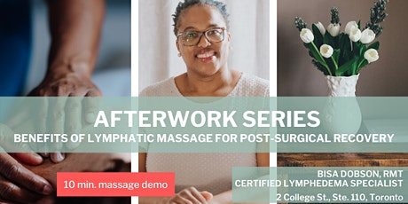 AFTERWORK Series: Benefits of LYMPHATIC MASSAGE for Post-Surgical Recovery tickets