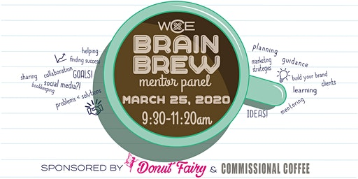 WCE Brain Brew~ Mastermind with Mentors in breakout sessions ~