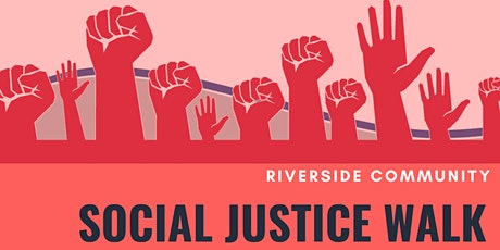 Riverside Social Justice Walk tickets