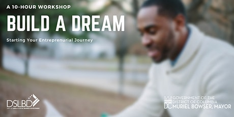 Build a Dream BOOTCAMP: 2 Day Entrepreneurial Training (Plan to attend both days) tickets