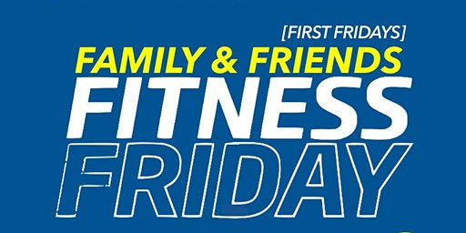 TLCHW Family & Friends Fitness Friday - March