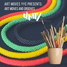 Art Moves YYC presents: Art Moves and Grooves UNITY tickets