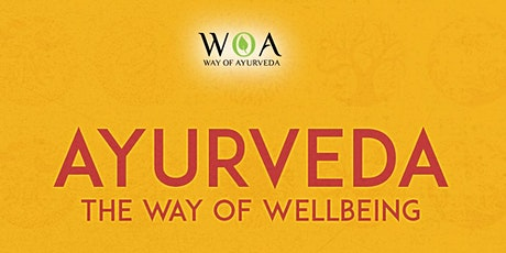 Ayurveda - The Way of Wellbeing billets