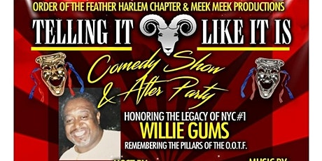 """Telling It Like It is!!! (Honoring the Legacy of William S. """"Willie Gums"""" Johnson) tickets"""