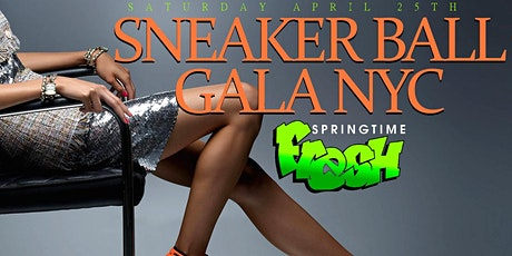 SNEAKER BALL GALA SPRING 2020 EDITION tickets