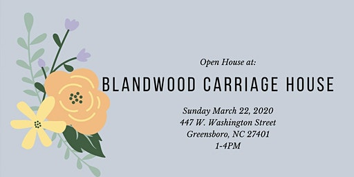 Blandwood Carriage House Open House