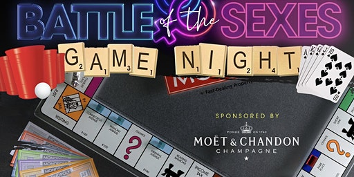 """""""BATTLE OF THE SEXES"""" INDUSTRY HAPPY HOUR  AND GAME NIGHT SPONSORED BY MOET NECTAR ROSE (EVERYONE FREE WITH RSVP) LIMITED TICKETS"""