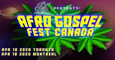 AFRO GOSPEL FEST CANADA (MONTRÉAL) billets