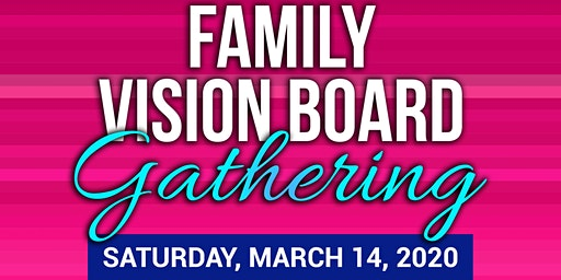 Family Vision Board Gathering