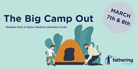 The Big Camp Out tickets
