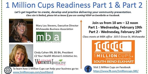 1 Million Cups South Bend / Elkhart Readiness Part 1 & Part 2