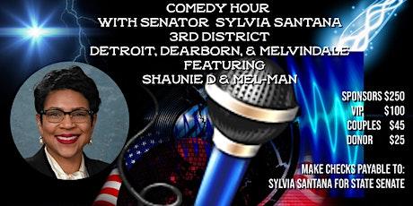 Senator Sylvia Santana  Comedy Hour Fundraiser tickets