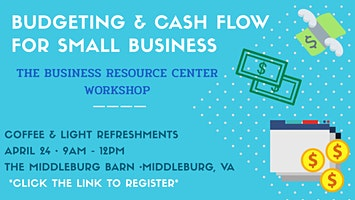 BUDGETING & CASH FLOW for Small Business