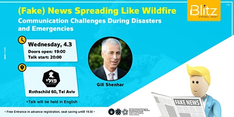 (Fake) News Spreading Like Wildfire | Gili shenhar   tickets