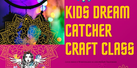Dreamcatcher Kids Craft Class tickets