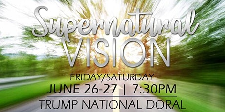Supernatural Vision Conference - Without Limits Ministries tickets