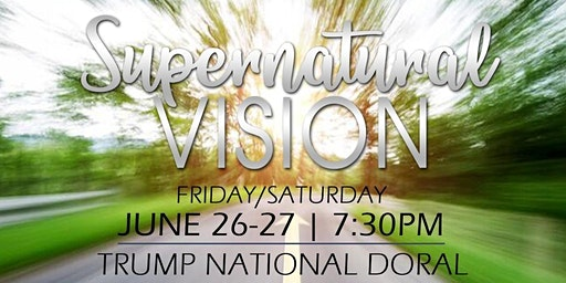 Supernatural Vision Conference - Without Limits Ministries