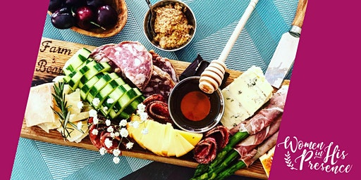 Charcuterie Pairing Class with Mini Bible Study