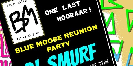 BLUE MOOSE REUNION PARTY 2020 tickets
