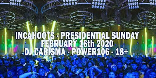 Presidential Sunday Funday 18+ Power106 DJ CARISMA