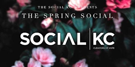 "The Social KC presents ""The Spring Social"" tickets"