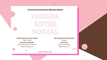 Mocha Sister Social - 2nd Monday tickets