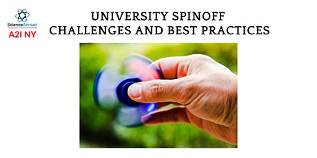 University Spinoff - Challenges and Best Practices  tickets