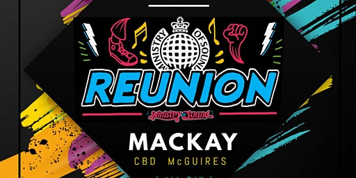 MINISTRY OF SOUND REUNION PARTY ( MACKAY 2020 )