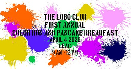 The Lobo Club First Annual Color Run and Pancake Breakfast tickets