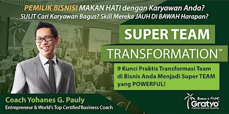 SUPER TEAM TRANSFORMATION - Denpasar tickets