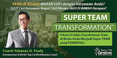 SUPER TEAM TRANSFORMATION - Surabaya