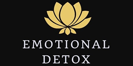 Emotional Detox - Let IT GO  & GROW tickets