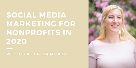 Social Media Marketing for Nonprofits in 2020 tickets