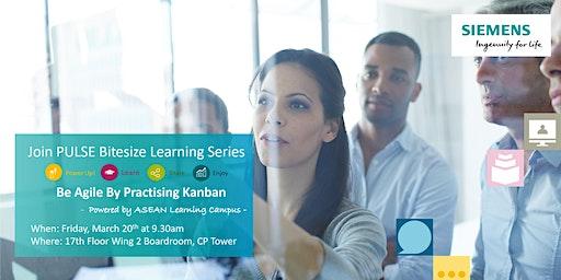 Be Agile By Practising Kanban