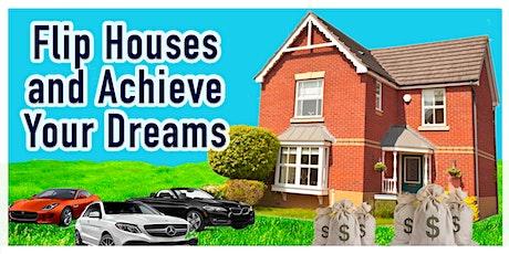Flip Houses and Achieve Your Dreams...Scottsdale,AZ tickets