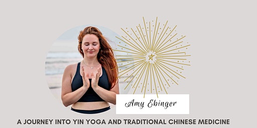 A journey into Yin Yoga & Traditional Chinese Medicine