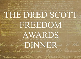 The Dred Scott Freedom Awards Dinner tickets