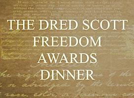 The Dred Scott Freedom Awards Dinner