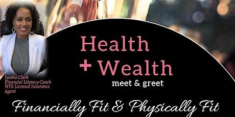 Health & Wealth tickets