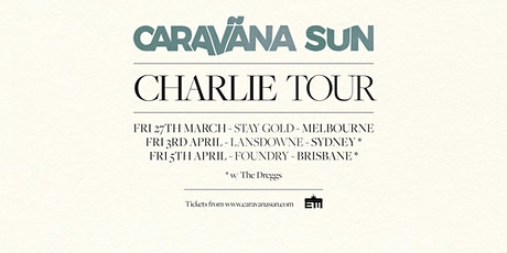 Caravana Sun – 'Charlie' Single Launch tickets